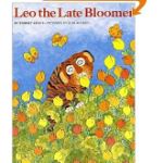 Leo the Late Bloomer & {Freebie}