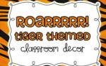 Roarrr!  Tiger Themed Classroom & Math Challenges! {freebies inside}