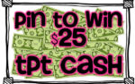 Pin to Win $25 TpT Cash!