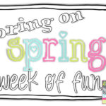 Bring on Spring- – Week of Giveaways 1 &2 !