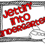 Jettin' into Kindergarten!