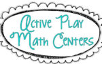 Active Play Math Centers