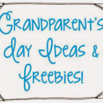 Grandparent's Day {freebies included}