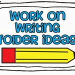Work on Writing: Part Two