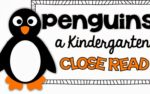 Penguin Close Read {a freebie}
