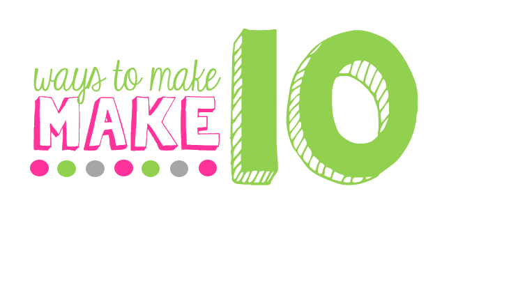 Ways to Make Ten! {freebie PACKED} - Little Minds at Work