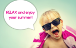 Relax and Enjoy Summer!