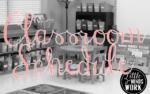Classroom Schedule!