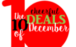 The 10 Cheerful Deals of December!