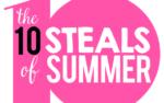 The Ten STEALS of Summer!