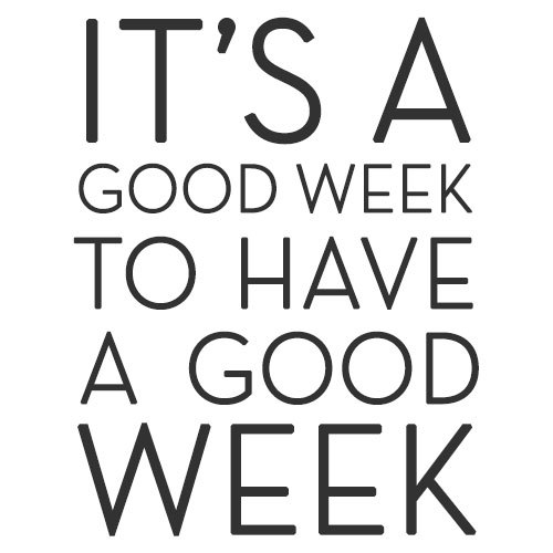 its-a-good-week