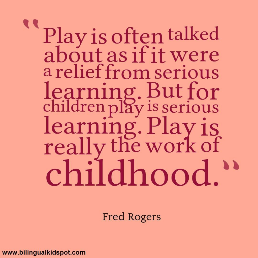 Famous Quotes About Learning Through Play
